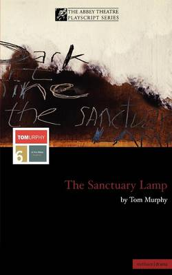 """The Sanctuary Lamp"" - Modern Plays (Paperback)"