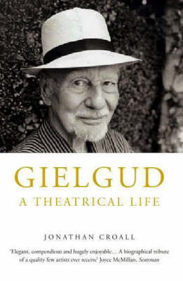 Gielgud: A Theatrical Life (Paperback)