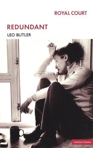 Redundant - Modern Plays (Paperback)