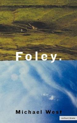Foley - Modern Plays (Paperback)