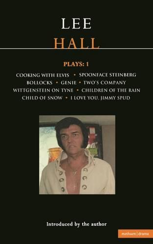 """Hall Plays: """"Cooking with Elvis"""";""""Spoonface Steinberg""""; """"Bollocks""""; """"Genie""""; """"Two's Company""""; """"I Love You"""", """"Jimmy Spud"""" v. 1 - Contemporary Dramatists (Paperback)"""