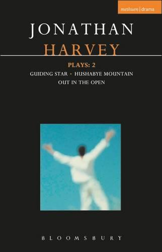 "Harvey Plays: ""Guiding Star""; ""Hushabye Mountain""; ""Out in the Open"" v. 2 - Contemporary Dramatists (Paperback)"
