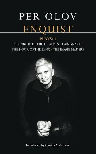"""Enquist Four Plays: """"Night of the Tribades""""; """"Hour of the Lynx""""; """"Rain Snakes""""; """"The Image Makers"""" v.1 - Contemporary Dramatists (Paperback)"""