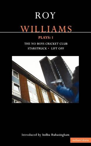 """Williams Plays: """"The No Boys Cricket Club"""", """"Starstruck"""",""""Lift Off"""" v. 1 - Contemporary Dramatists (Paperback)"""