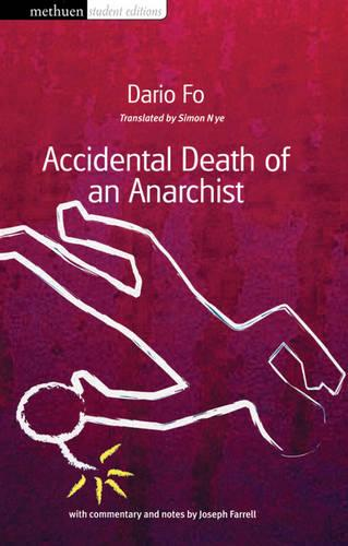 Accidental Death of an Anarchist - Student Editions (Paperback)