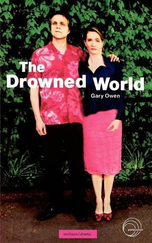 The Drowned World - Modern Plays (Paperback)