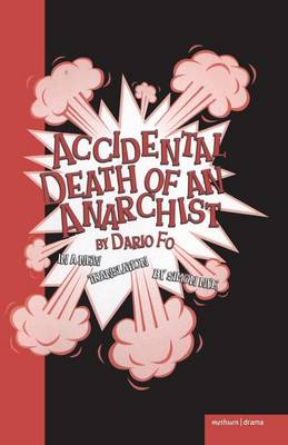 Accidental Death of an Anarchist - Modern Plays (Paperback)