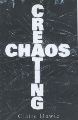 Creating Chaos (Paperback)