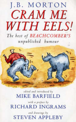 Cram Me with Eels: the Best of Beachcomber's Unpublished Humour (Paperback)