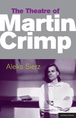 The Theatre of Martin Crimp epub - Critical Companions (Paperback)