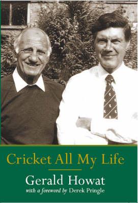 Cricket All My Life (Hardback)