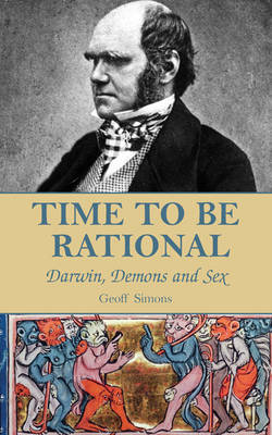 Time to be Rational: Darwin, Demons and Sex (Paperback)
