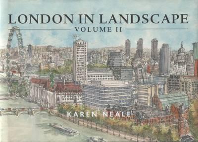 London in Landscape: v. 2: A Keepsake Guide to the City of London (Hardback)