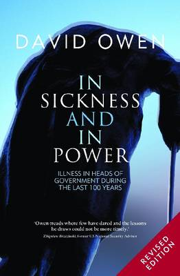In Sickness and in Power: Illness in Heads of Government During the Last 100 Years (Paperback)