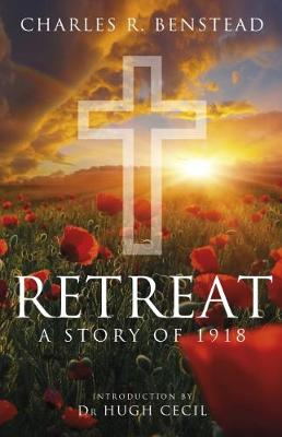 Retreat: A Story of 1918 (Hardback)