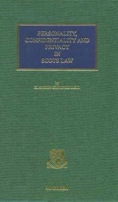 Personality, Confidentiality and Privacy in Scots Law (Hardback)