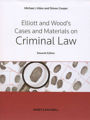 Elliott & Wood's Cases and Materials on Criminal Law (Paperback)