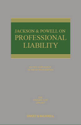 Jackson and Powell on Professional Liability: 2nd Supplement (Paperback)