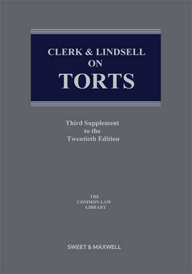 Clerk & Lindsell on Torts: 3rd Supplement (Paperback)