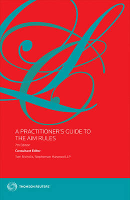 A Practitioner's Guide to The AIM Rules (Paperback)