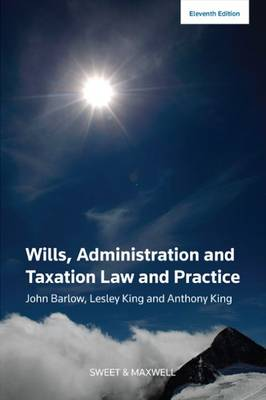 Wills, Administration and Taxation Law and Practice (Paperback)