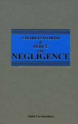 Charlesworth and Percy on Negligence (Hardback)