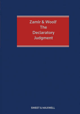 Zamir and Woolf: The Declaratory Judgment (Hardback)
