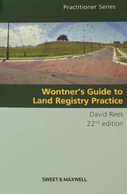 Wontner's Guide to Land Registry Practice (Paperback)