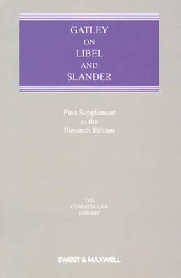 Gatley on Libel and Slander: 1st Supplement (Paperback)