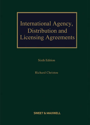 International Agency, Distribution and Licensing Agreements Book & CD-ROM (Hardback)