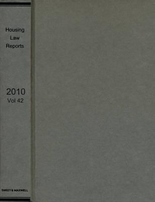Housing Law Reports 2010 Bound Volume (Hardback)