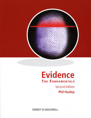 Huxley: Evidence - The Fundamentals (Paperback)