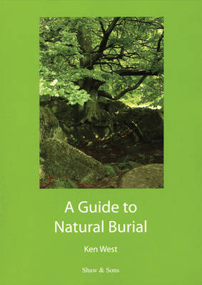 A Guide to Natural Burial (Paperback)