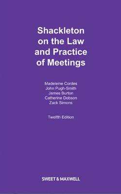 Shackleton on the Law and Practice of Meetings (Hardback)
