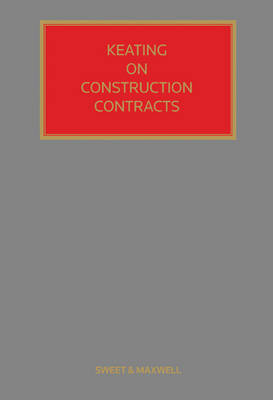Keating on Construction Contracts (Hardback)