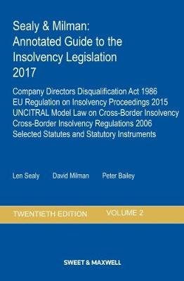 Sealy & Milman: Annotated Guide to the Insolvency Legislation 2017 Volume 2 (Paperback)