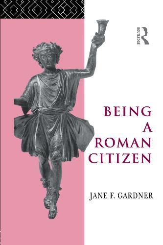 Being a Roman Citizen (Hardback)