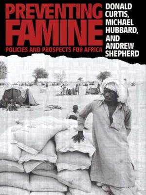Preventing Famine: Policies and prospects for Africa (Paperback)