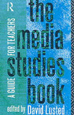 The Media Studies Book: A Guide for Teachers (Paperback)