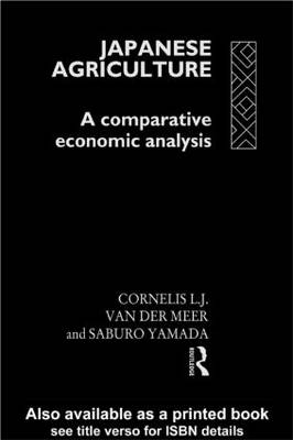 Japanese Agriculture: A Comparative Economic Analysis (Hardback)