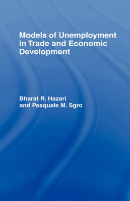 Models of Unemployment in Trade and Economic Development (Hardback)