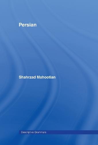 Persian - Descriptive Grammar (Hardback)