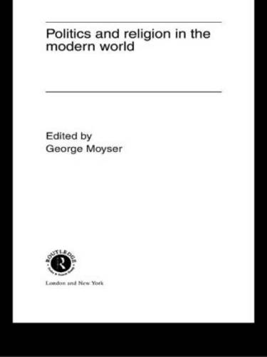 Politics and Religion in the Modern World (Hardback)