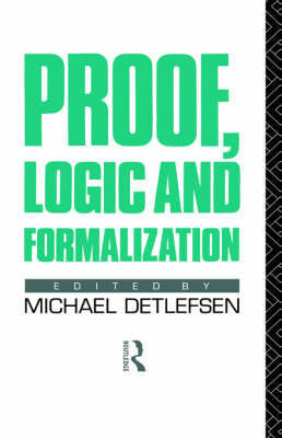 Proof, Logic and Formalization (Hardback)