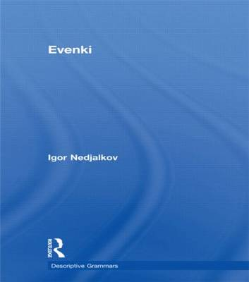 Evenki - Descriptive Grammars (Hardback)
