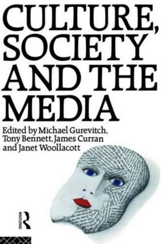 Culture, Society and the Media (Paperback)