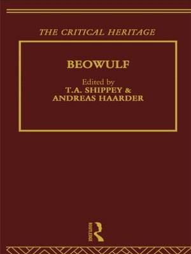 Beowulf: The Critical Heritage (Hardback)