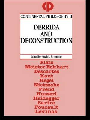 Derrida and Deconstruction - Continental Philosophy (Paperback)