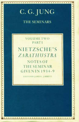 Nietzsche's Zarathustra: v. 1: Notes of the Seminar Given in 1934-1939 by C. G. Jung (Hardback)
