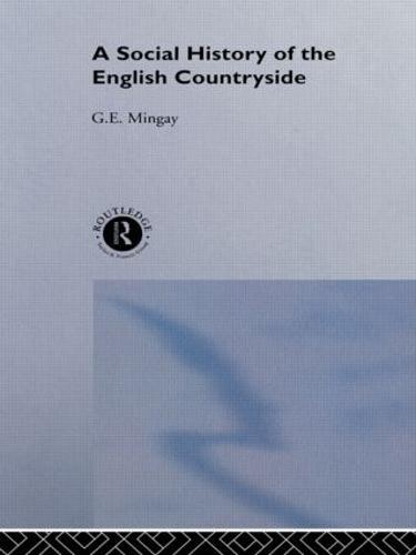 A Social History of the English Countryside (Hardback)